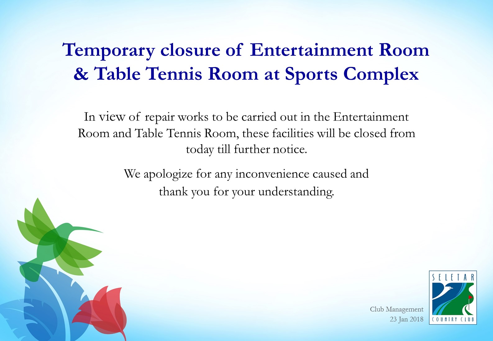 Temporary closure Entertainment & Table Tennis Rooms