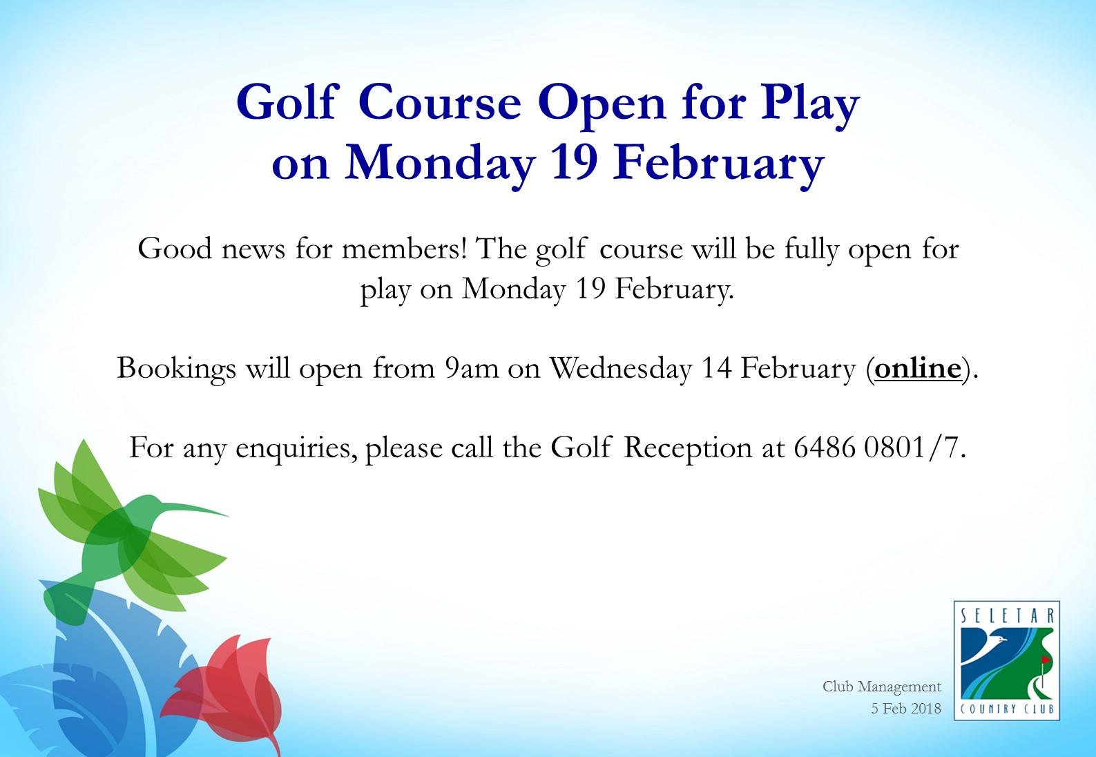 Golf Course Open for Play on Mon 19 Feb