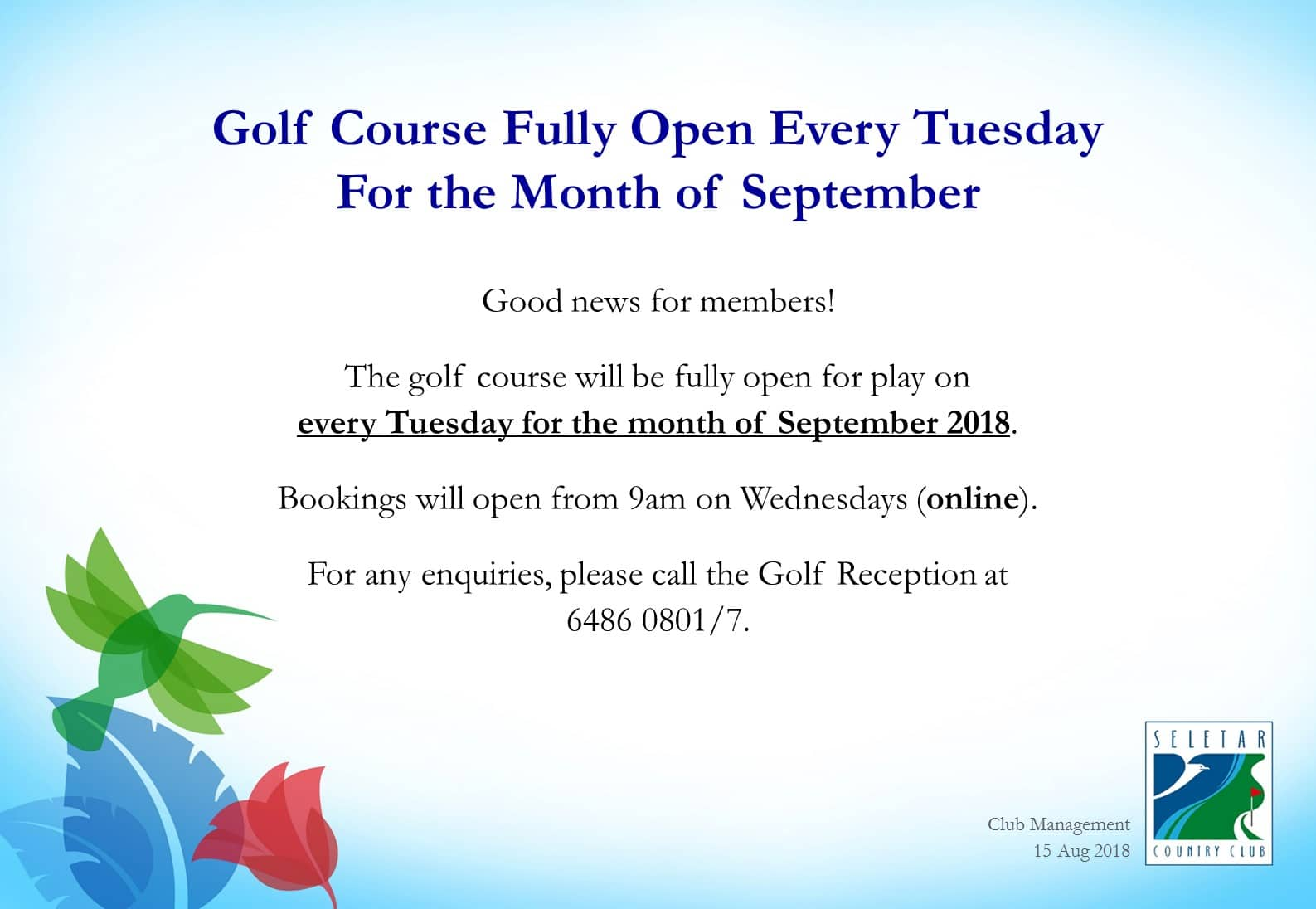Golf Course open for play on Tuesdays (Sept only)