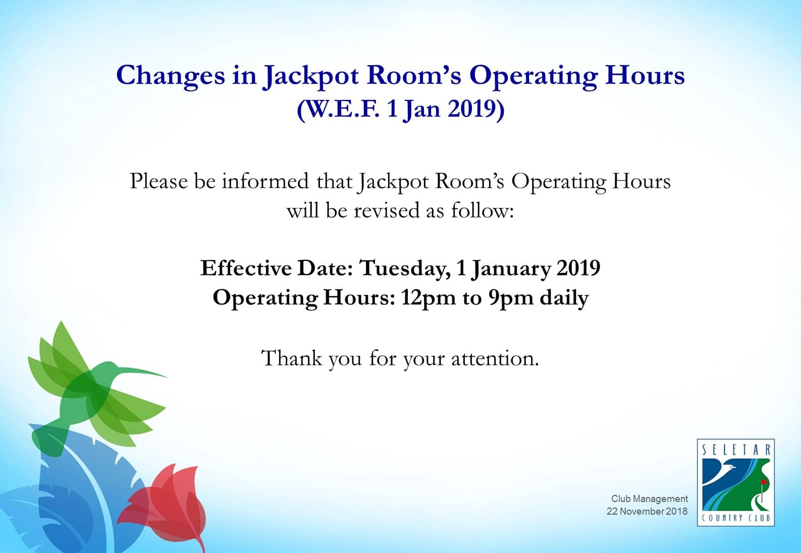 Jackpot Room's Operating Hours (1 Jan 2019 onwards)