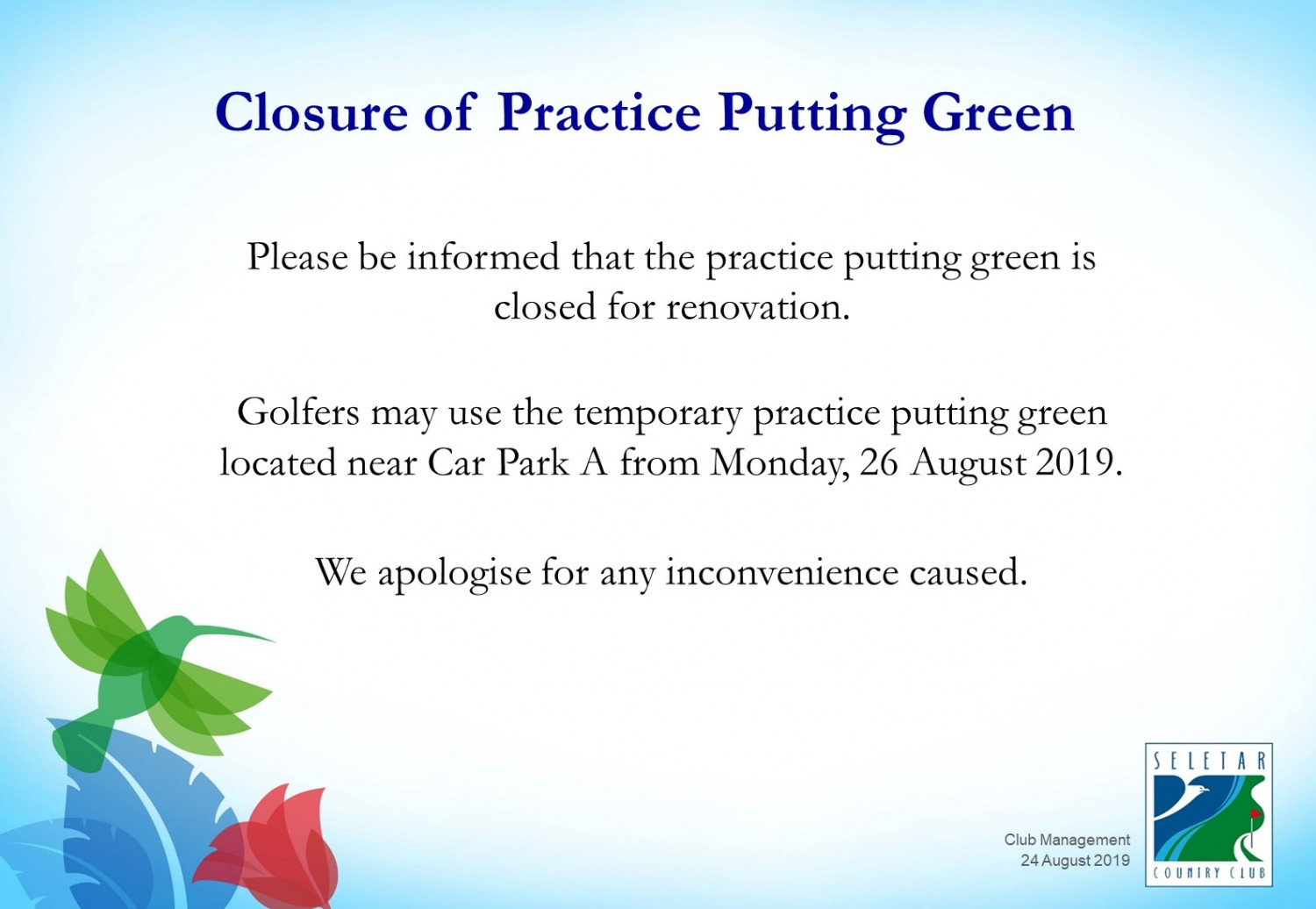 Closure of Practice Putting Green
