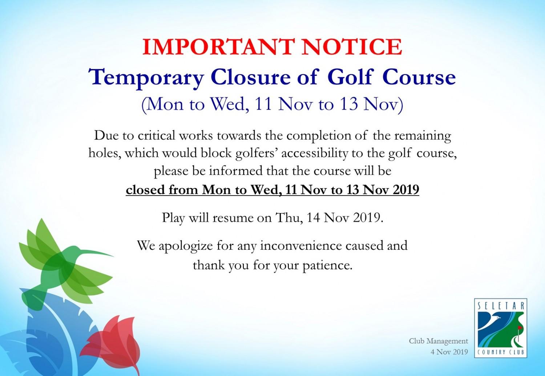Temporary closure of Golf Course_11to13Nov_v3