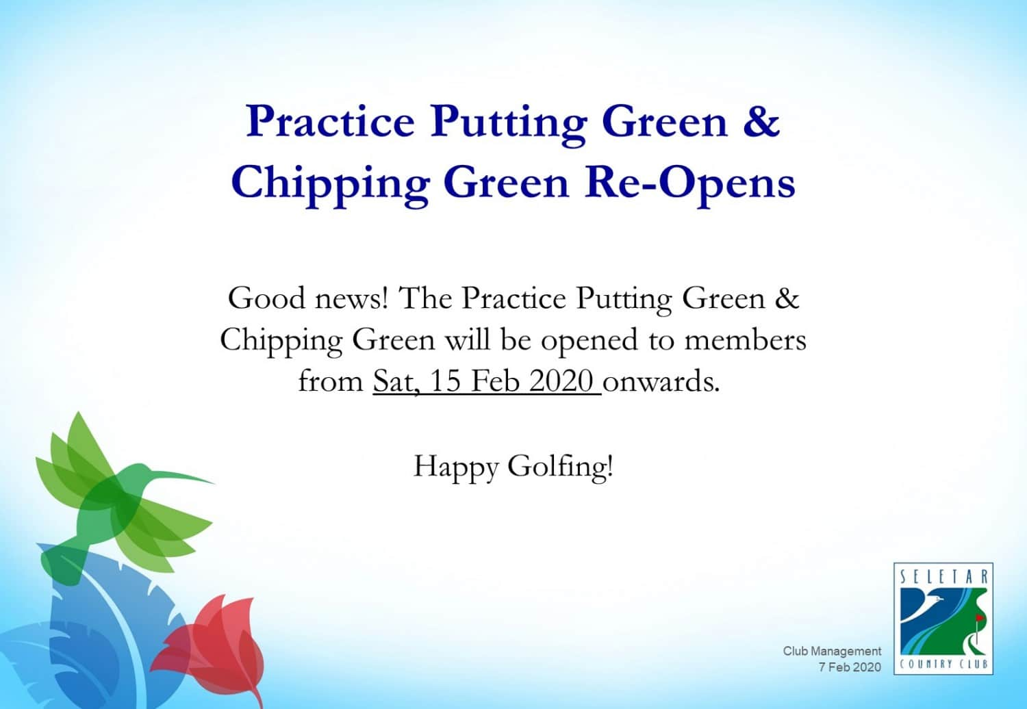 Reopening of chipping putting green