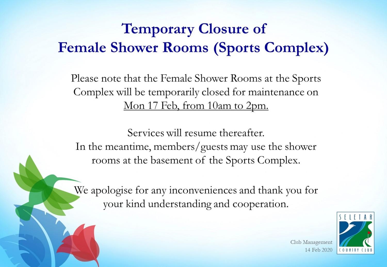 Temporary closure of female shower room