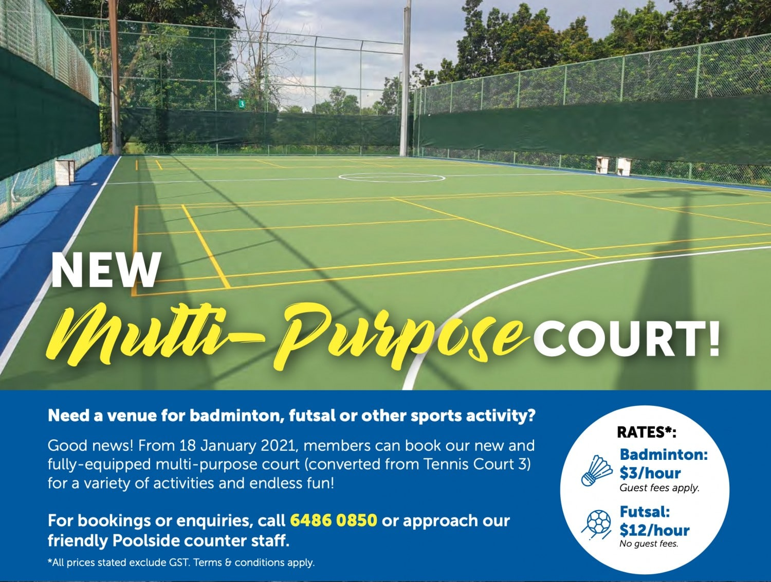 Multi-Purpose Court from 18 Jan
