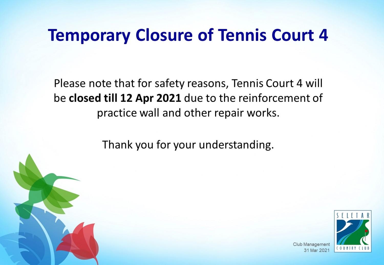 Temp closure tennis court 4